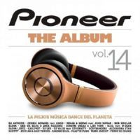 VA - Pioneer The Album Vol. 14 (2014) MP3
