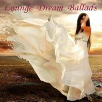 VA - Lounge Dream Ballads (2014) MP3