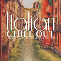 VA - Italian Chill Out (Lounge and Chill out Music Selection) (2015) MP3