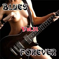 VA - Blues Forever, Vol.31 (2015) MP3