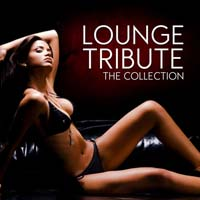 VA - Lounge Tribute (The Collection) (2015) MP3