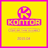 VA - Kontor Top Of The Clubs 2015.04 (2015) MP3