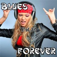 VA - Blues Forever, Vol.39 - 2015